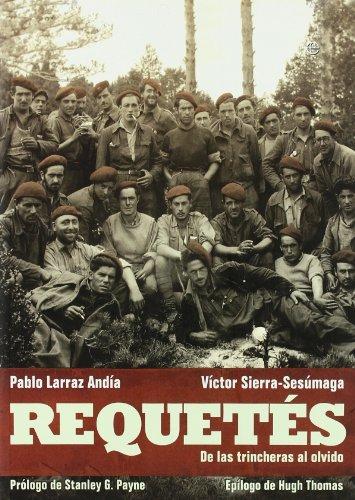 Requetes - de las trincheras al olvido por Víctor Sierra-Sesúmaga