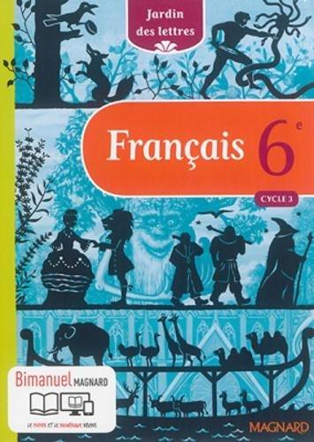 Français 6e Cycle 3 Jardin des lettres - Nouveau programme 2016 par Jeanne-Marie Leprince de Beaumont