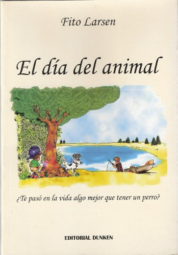 El día del animal (Spanish Edition)