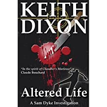 Dixon, Keith [ Altered Life ] [ ALTERED LIFE ] Mar - 2012 { Paperback }