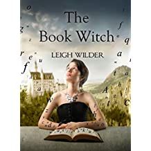 The Book Witch: (Forget-Me-Not Square) (Forget Me Not Square 1)