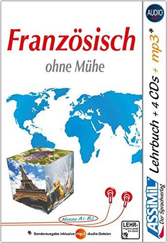 ASSiMiL Selbstlernkurs für Deutsche / Assimil Französisch ohne Mühe: Lehrbuch + 4 Audio-CDs + 1...