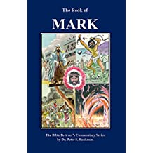 Gospel of Mark Commentary (The Bible Believer's Commentary Series) (English Edition)