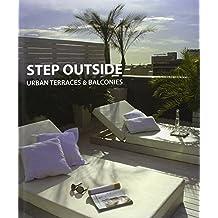 Step Outside: Urban Terraces and Balconies by Alex Sanchez VIdiella (2009-07-25)