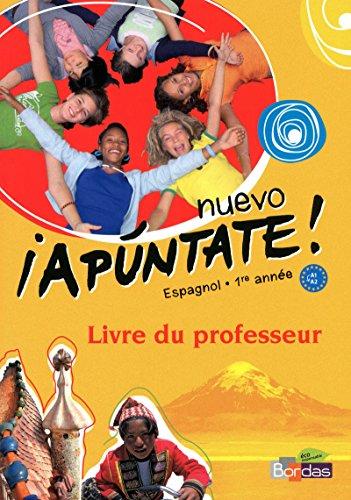 nuevo ¡Apúntate! 1re année • Livre du professeur