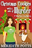 #9: Christmas Cookies with a Side of Murder (Daley Buzz Cozy Mystery Book 7)