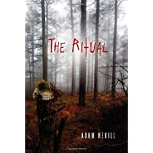 The Ritual by Adam Nevill (2012-02-14)