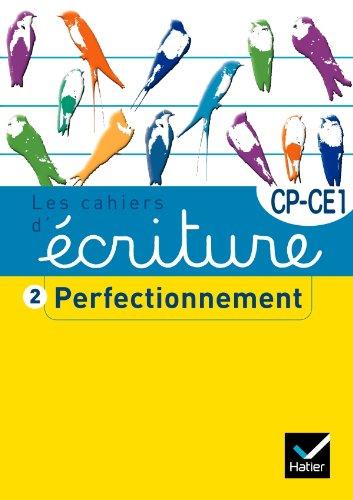 Les cahiers d'criture CP/CE1 n2 - Perfectionnement