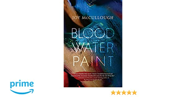48ebee3f96e Blood Water Paint  Amazon.co.uk  Joy McCullough  Books