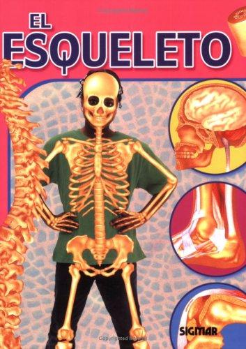 El Esqueleto/ The Skeleton (Cuerpo y Salud / Body and Health) por Jen Green