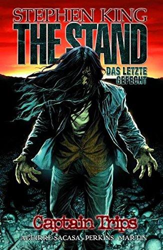 The Stand - Das Letzte Gefecht, Band 1: Captain Trips