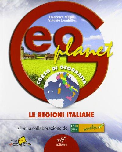 Geoplanet. Le regioni italiane. Con espansione online. Per la Scuola media