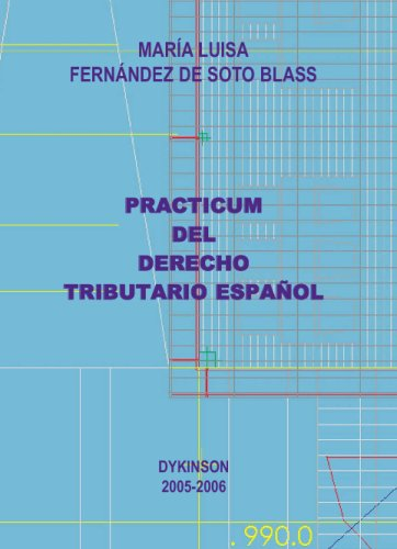 Practicum Del Derecho Tributario Español por Mª Luisa Fernández de Soto Blass