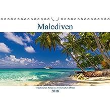 Malediven - Traumhaftes Paradies im Indischen Ozean (Wandkalender 2018 DIN A4 quer): Paradiesische Traumstrände auf den Malediven (Monatskalender, 14 ... Orte) [Kalender] [Apr 15, 2017] Heuvers, Elly