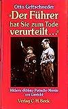 Der Führer hat Sie zum Tode verurteilt...: Hitlers Röhm-Putsch-Morde vor Gericht -