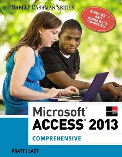 Microsoft Access 2013: Comprehensive (Shelly Cashman Series) by Philip J. Pratt (2013-12-31)