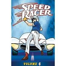 Speed Racer, Vol. 4 - Episodes 37-44 by Katsuji Mori