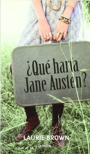 ¿Qué haría Jane Austen? par LAURIE BROWN