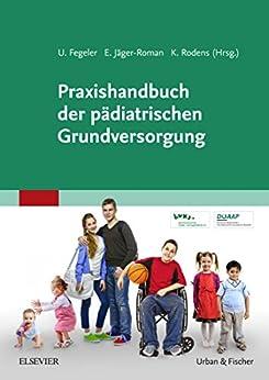 Praxishandbuch der pädiatrischen Grundversorgung