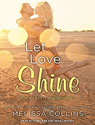 Let Love Shine by Melissa Collins (2014-12-02)