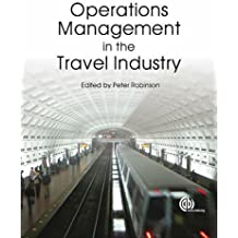 Operations Management in the Travel Industry (Cabi) by Robinson (9-Feb-2009) Paperback