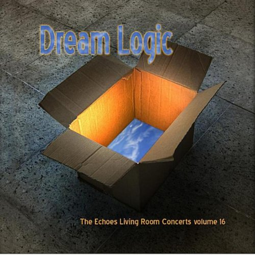 Dream Logic: The Echoes Living...