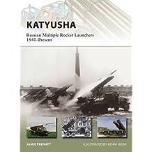 Katyusha: Russian Multiple Rocket Launchers 1941-Present (New Vanguard)
