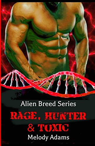 Rage, Hunter & Toxic - Alien Breed Series
