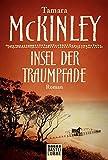 Insel der Traumpfade - Tamara McKinley