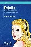 Estelle. Storia di una principessa e di un suonatore di accordìon