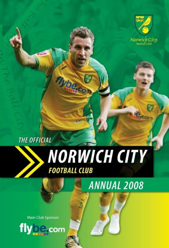 Official Norwich City FC Annual 2008 (Annuals)