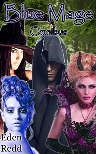 Blue Mage Omnibus: 10 Book Collection: An Epic Fantasy Romance Adventure (English Edition)