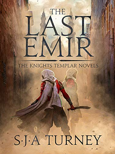 The Last Emir (Knights Templar Book 2) (English Edition) por S.J.A. Turney