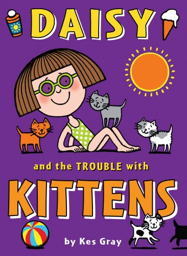 daisy-and-the-trouble-with-kittens-daisy-fiction