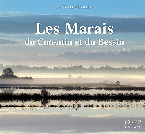 Les Marais du Cotentin et du Bessin par J.Y. Lerouvillois