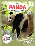 The Panda Fact and Picture Book: Fun Facts for Kids About Pandas (Turn and Learn)