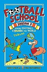 Football School Season 3: Where Football Explains the World