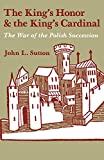 The King's Honor & the King's Cardinal: The War of the Polish Succession