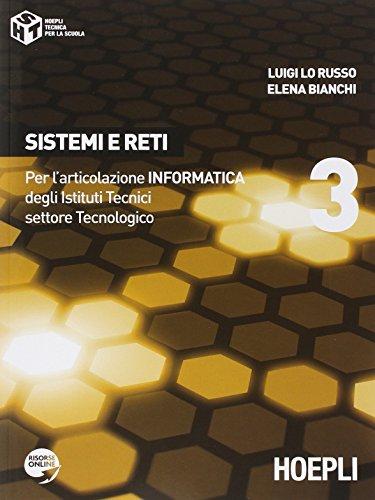 Sistemi e reti. Con espansione online. Per gli Ist. tecnici industriali: 3