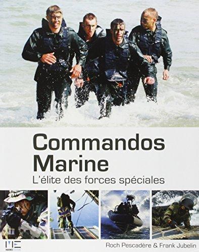 Commandos Marine : L'lite des forces spciales