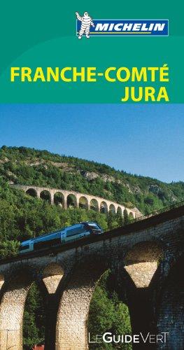 Le Guide Vert Franche-Comté, Jura Michelin