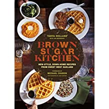 Brown Sugar Kitchen: New-Style, Down-Home Recipes from Sweet West Oakland (English Edition)