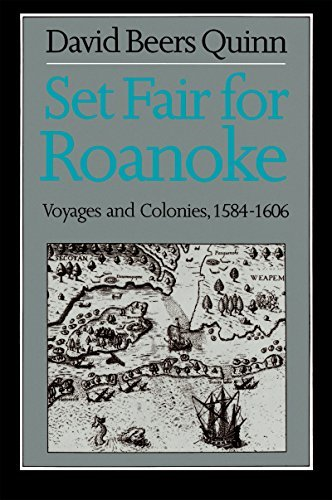 Set Fair for Roanoke: Voyages and Colonies, 1584-1606 by David Beers Quinn (1984-10-31)