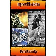 Imprevedibile destino (Italian Edition)