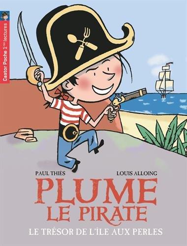 Plume le pirate, Tome 2 : Le trsor de l'le aux Perles