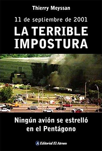 La Terrible Impostura: Ningún avión se estrelló en el pentágono