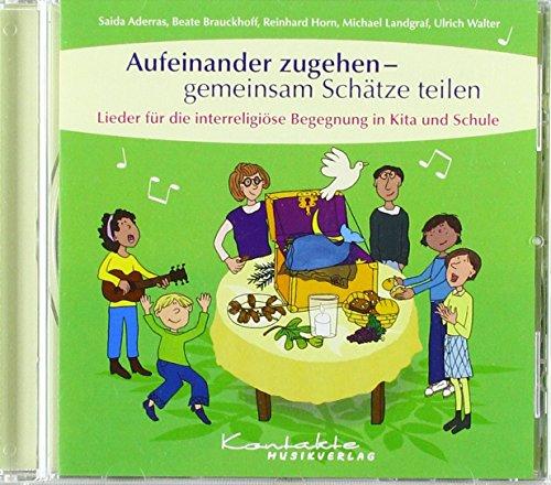Aufeinander zugehen - gemeinsam Schätze teilen: CD