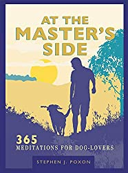 At the Master's Side: 365 meditations for dog-lovers