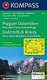 Pragser Dolomiten - Naturpark Fanes-Sennes-Prags - Dolomiti di Braies - Parco Naturale Fanes-Senes-Braies 1 : 25 000 (KOMPASS-Wanderkarten, Band 145) -
