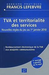 TVA et territorialité des services : Nouvelles règles du jeu au 1er janvier 2010